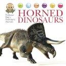 West, David - Horned Dinosaurs (Professor Pete's Prehistoric Animals) - 9781445155067 - V9781445155067