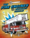 Oxlade, Chris - Ten Fire Engines and Emergency Vehicles (Cool Machines) - 9781445155104 - V9781445155104