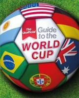 Mason, Paul - The Unofficial Guide to the World Cup - 9781445155982 - V9781445155982