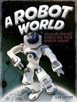 Gifford, Clive - A Robot World - 9781445156187 - V9781445156187