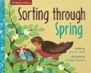 Flatt, Lizann - Sorting through Spring (Maths in Nature) - 9781445157771 - V9781445157771