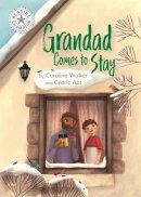 Walker, Caroline - Grandad Comes to Stay: Independent Reading White 10 (Reading Champion) - 9781445172262 - V9781445172262
