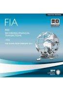 BPP Learning Media - FIA Recording Financial Transactions FA1 - 9781445370507 - V9781445370507