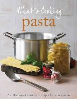 Parragon Books - Love Food - What's Cooking: Pasta - 9781445403182 - KEX0261514