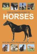 Corinne Clark - Horses (Ultimate Guide) - 9781445454023 - KIN0006588