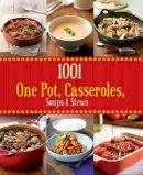 Parragon Books, Love Food Editors - 1001 One Pot, Casseroles, Soups & Stews - 9781445457789 - KSG0014321