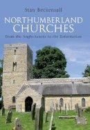 Beckensall, Stan - Northumberland Churches - 9781445604367 - V9781445604367