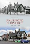 Hurley, Paul - Knutsford & District Through Time - 9781445606101 - V9781445606101