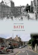 Knight, Jenny - Bath Through Time - 9781445606156 - V9781445606156