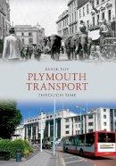 Tait, Derek - Plymouth Transport Through Time - 9781445607252 - V9781445607252