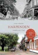 Cooper, John - Harpenden Through Time - 9781445607283 - V9781445607283