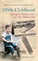 Tait, Derek - 1950s Childhood - 9781445609775 - V9781445609775
