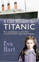 Hart, Eva - A Girl Aboard the Titanic - 9781445617145 - V9781445617145