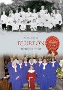 Myatt, Alan - Blurton - 9781445617466 - V9781445617466