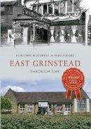 Hatsell, Dorothy, Kerr, Simon - East Grinstead Through Time - 9781445618364 - V9781445618364