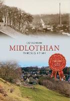 Hanson, Liz - Midlothian Through Time - 9781445634913 - V9781445634913