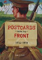 Cole, Kate J. - Postcards from the Front 1914-1919 - 9781445635002 - V9781445635002