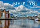 Ellwood, Steve - River Tyne - 9781445640617 - V9781445640617