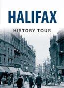 Gee, Stephen - Halifax History Tour - 9781445641799 - V9781445641799