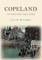 Routledge, Alan W. - Copeland (The Postcard Collection) - 9781445645988 - V9781445645988