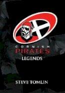 Tomlin, Steve - Cornish Pirates: Legends - 9781445646565 - V9781445646565