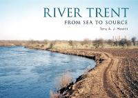 Hewitt, Tony A. J. - River Trent (From Source to Sea) - 9781445649979 - V9781445649979