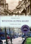 Butt, Stephen - Weston-Super-Mare (Through Time) - 9781445652023 - V9781445652023