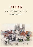 Chrystal, Paul - York the Postcard Collection - 9781445652177 - V9781445652177