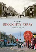 King, Brian - Broughty Ferry Through Time - 9781445652375 - V9781445652375