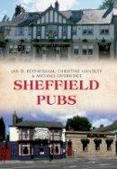 Rotherham, Ian D., Handley, Christine, Liversidge, Michael - Sheffield Pubs - 9781445653792 - V9781445653792