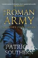 Southern, Patricia - The Roman Army: A History 753BC-AD476 - 9781445655338 - V9781445655338