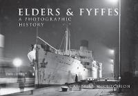 McCutcheon, Campbell - Elders & Fyffes: A Photographic History - 9781445656212 - V9781445656212