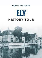 Blakeman, Pamela - Ely History Tour - 9781445656892 - V9781445656892