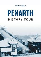 Ings, David - Penarth History Tour - 9781445656915 - V9781445656915