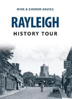 Davies, Mike, Davies, Sharon - Rayleigh History Tour - 9781445657738 - V9781445657738