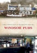 Dixon-Smith, Carol, Mitchell, Brigitte - Windsor Pubs - 9781445658056 - V9781445658056