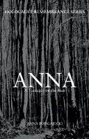 Podgajecki, Anna - Anna: A Teenager on the Run (Holocaust Remembrance Series) - 9781445658773 - V9781445658773
