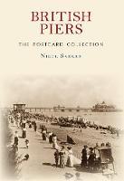 Sadler, Nigel - British Piers the Postcard Collection - 9781445661216 - V9781445661216