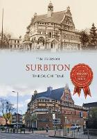 Everson, Tim - Surbiton Through Time - 9781445668383 - V9781445668383