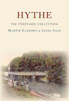 Easdown, Martin, Sage, Linda - Hythe The Postcard Collection - 9781445671659 - V9781445671659