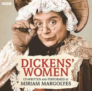 Margolyes, Miriam - Dickens' Women - 9781445879178 - V9781445879178