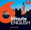 BBC World Service - 6 Minute English: British Life - 9781445888194 - 9781445888194