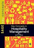 Wood, Roy C. - Key Concepts in Hospitality Management - 9781446200698 - V9781446200698