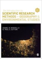 Montello, Daniel R.; Sutton, Paul - An Introduction to Scientific Research Methods in Geography and Environmental Studies - 9781446200759 - V9781446200759