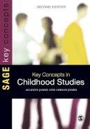 James, Allison; James, Adrian L. - Key Concepts in Childhood Studies - 9781446201909 - V9781446201909