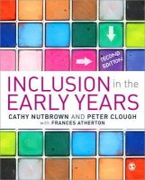 Clough, Peter; Nutbrown, Cathy; Atherton, Frances - Inclusion in the Early Years - 9781446203231 - V9781446203231