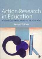 Baumfield, Vivienne; Wall, Kate; Hall, Elaine - Action Research in Education - 9781446207208 - V9781446207208