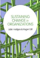 Hodges, Julie, Gill, Roger - Sustaining Change in Organizations - 9781446207796 - V9781446207796