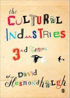 Hesmondhalgh, David - The Cultural Industries - 9781446209264 - V9781446209264