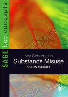 Pycroft, Aaron - Key Concepts in Substance Misuse (SAGE Key Concepts series) - 9781446252406 - V9781446252406